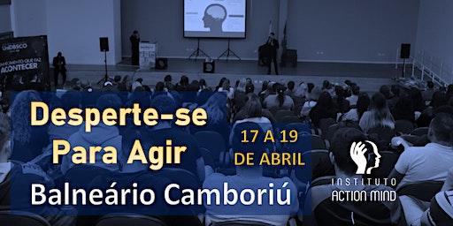 Desperte-se para Agir | Balneário Camboriú SC
