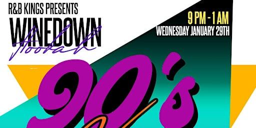 "Wine Down & Hookah ""90's vs 2000's R&B Edition"""