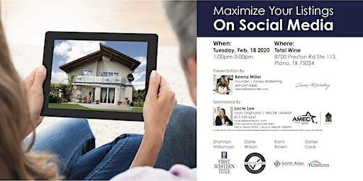 Maximize Your Listings On Social Media