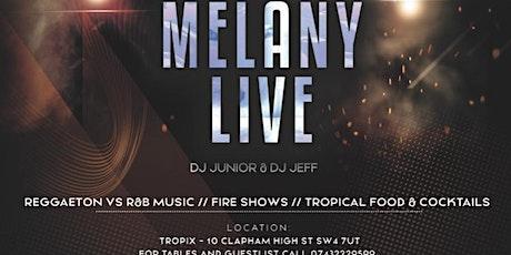 "Casa De Reggaeton Presents : ""Fuego Fridays""  Live Performance by MELANY tickets"