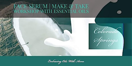 Essential Oil Make & Take - Faces and Basics tickets