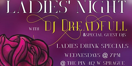 Ladies Night w/DJ Dreadfull tickets
