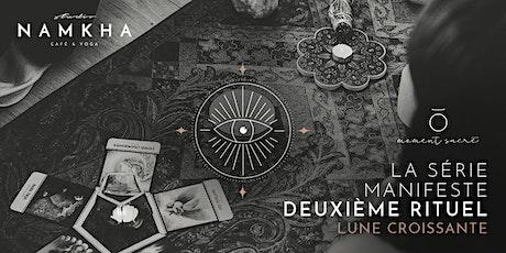 SÉRIE MANIFESTE | DEUXIÈME RITUEL tickets