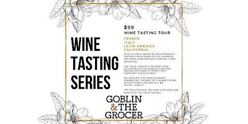 Goblin & The Grocer WIne Tasting Series