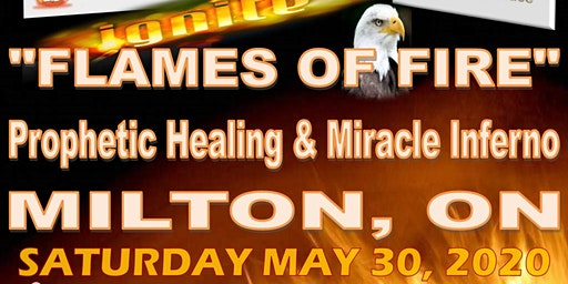 Shammah Outreach Ministries' Revival House of Glory Apostolic Center Presents - A Return to MILTON,ON - Prophetic Healing & Miracle Inferno