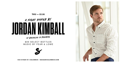 A Night Hosted by Jordan Kimball of Bachelor in Paradise