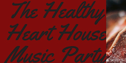The Healthy Heart House Party
