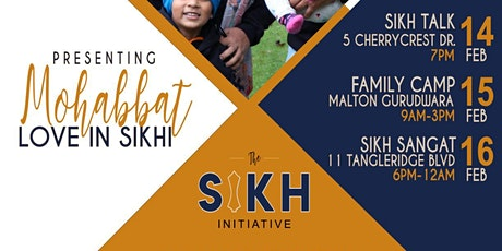 Mohabbat: Love in Sikhi | Family Camp | Feb 15 | Malton Gurudwara Sahib tickets