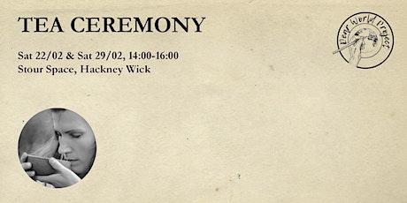 Tea Ceremony tickets