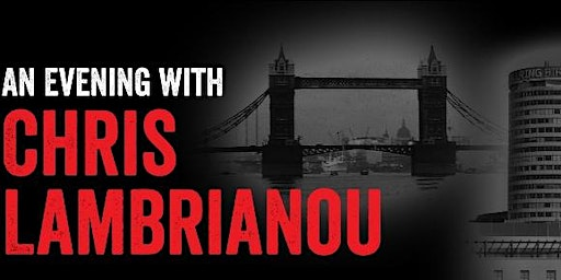 An Evening with Chris Lambrianou