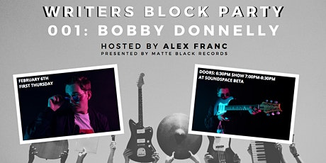 Writers Block Party featuring Bobby Donnelly tickets