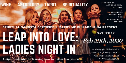 Leap Into Love: Ladies Night In- A Night Dedicated To Learning How To Better Love Yourself