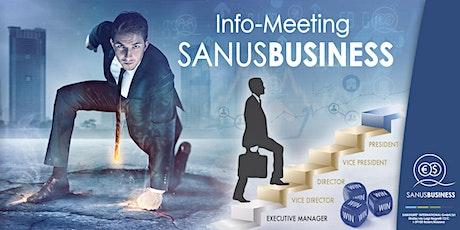 """SANUSLIFE-Infomeeting """"Eine Geschäftsgelegenheit geht um die Welt"""" Tickets"""