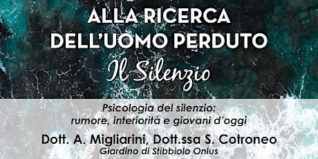Psicologia del silenzio:  rumore, interiorità e giovani d'oggi biglietti