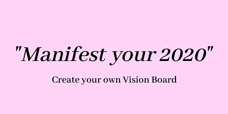 Manifest your 2020: Vision Boarding Event tickets
