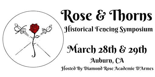 Rose & Thorns Historical Fencing Symposium