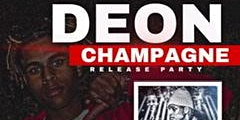 Deon Champagne Release Party