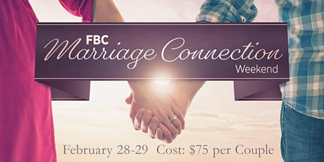FBC Marriage Connection Weekend tickets