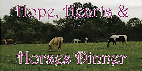 Hope, Hearts & Horses Benefit Dinner tickets