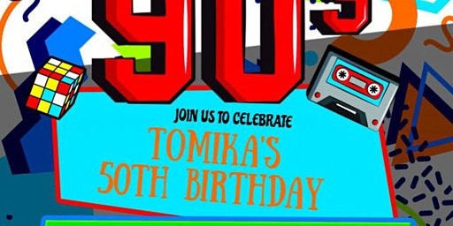Tomika's Throwback 50th Birthday Party
