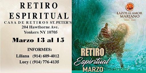 Retiro Espiritual Lazos de Amor Mariano Yonkers, NY. En Marzo 2020