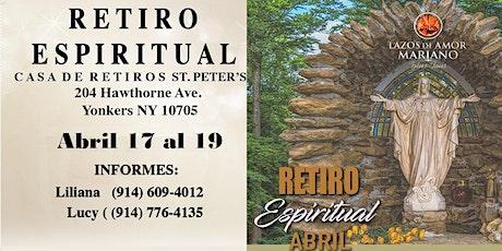 Retiro Espiritual Lazos de Amor Mariano Yonkers, NY. En Abril 2020 boletos