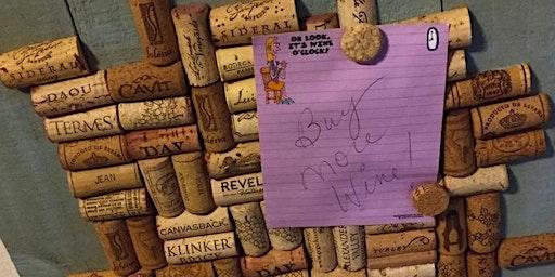 Wine Cork Message Board Workshop