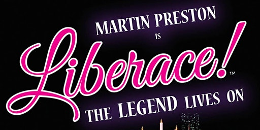 Martin Preston - as Liberace Show