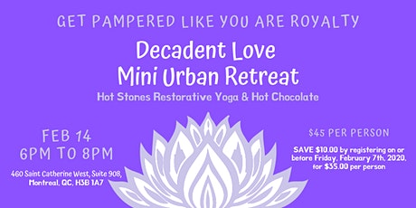 Get pampered like you are royalty! Mini Urban Retreat with Hot Stones Restorative Yoga tickets