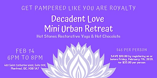 Get pampered like you are royalty! Mini Urban Retreat with Hot Stones Restorative Yoga