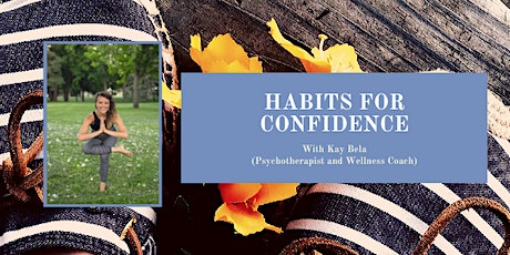 Habits for Confidence LIVE tickets