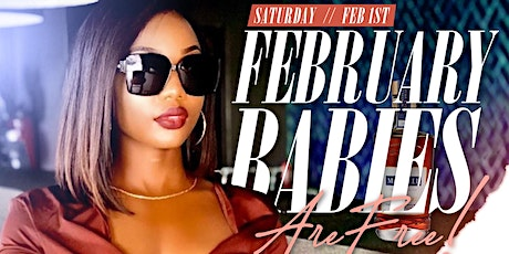 FEBRUARY BABIES ARE FREE @ TRUTH! tickets