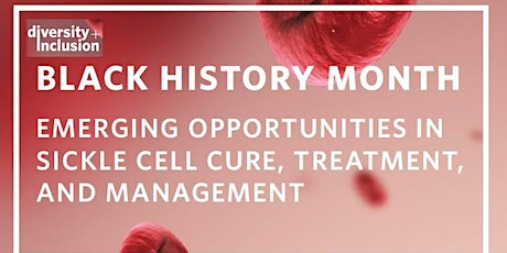 Emerging Opportunities| Sickle Cell Disease Treatment, Cure & Management tickets