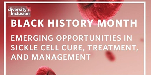 Emerging Opportunities| Sickle Cell Disease Treatment, Cure & Management