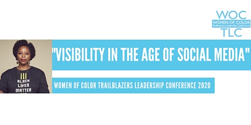 """2020 Women of Color Trailblazers Leadership Conference: """"Visibility in the Age of Social Media"""""""