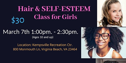 Hair & Self-Esteem Class for Girls