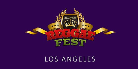 Reggae Fest LA at The Globe Theater Los Angeles **Rescheduled Date from 5/16** tickets