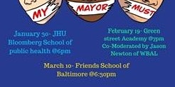 Baltimore Youth Town Hall for Mayoral Candidates (three locations & dates)
