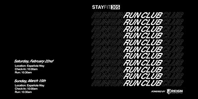 STAY FIT 305 Run Club, Powered by Reign