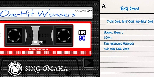 """Sing Omaha Youth, Girls', and Boys' Choirs present """"One Hit Wonders"""""""