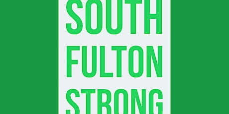 South Fulton Strong - Issues & Concerns tickets