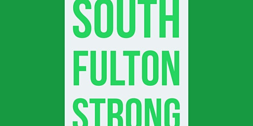 South Fulton Strong - Issues & Concerns