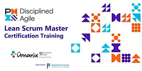 Taller Para Certificación Disciplined Agile Lean Scrum Master (DALSM)  boletos