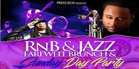 RnB & Jazz Farewell Brunch & Sunday Day Party