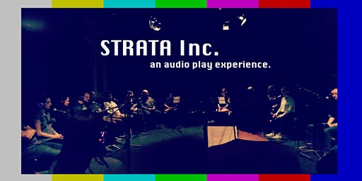 Strata Inc. an audio play experience