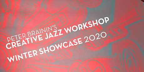 CREATIVE JAZZ WORKSHOP 2020 WINTER SHOWCASE - DAY 2 tickets