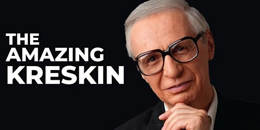 THE AMAZING KRESKIN Sat May 16 7:00 PM - 8:30 PM $ 25 Tickets