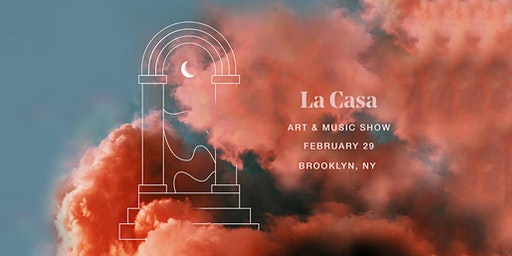 La Casa - Music & Art Show