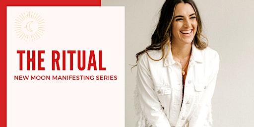 The Ritual | New Moon Manifesting Series (February)