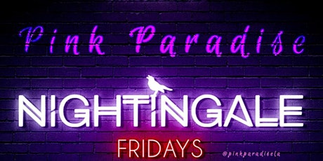 Pink Paradise - Friday Feb 7th-  at  the Trendy Nightingale Plaza tickets